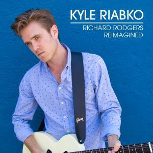 Kyle Riabko Richard Rodgers Reimagined